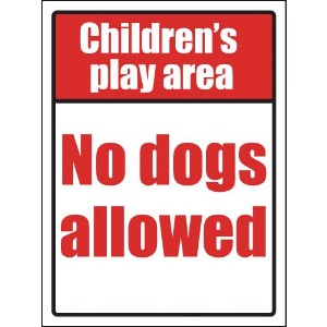 400x300mm Childrens play area no dogs allowed School Sign