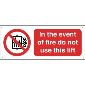 100x250mm In The Event Of Fire Do Not Use This Lift - Aluminium