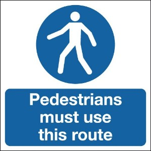 210x148mm Pedestrians Must Use This Route - Rigid