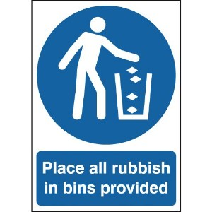 100x250mm Place All Rubbish In Bins Provided - Rigid