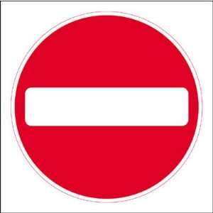 450x450mm No entry traffic sign