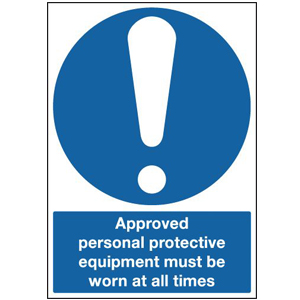 210x148mm Approved Personal Protective Equipment Must Be Worn At All Times - Rigid