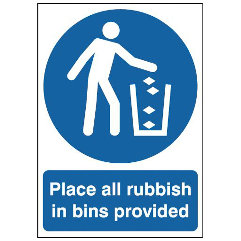 420x297mm Place All Rubbish In Bins Provided - Rigid