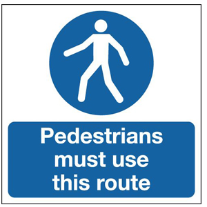 450x450mm Pedestrians Must Use This Route - Rigid