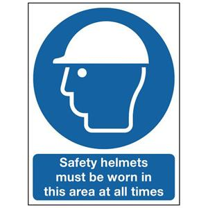 600x450mm Safety Helmets Must Be Worn In This Area At All Times - Polycarbonate