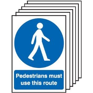 210x148mm Pedestrians Must Use This Route - Rigid Pk of 6