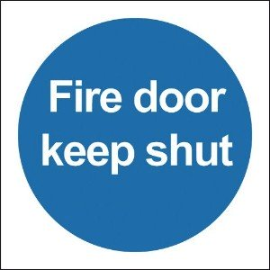 100x100mm Fire Door Keep Shut - Deluxe