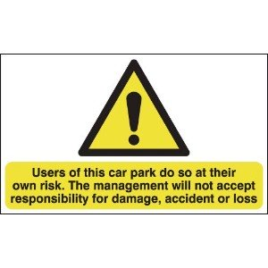 297x210mm Users of This Car Park Do So At Their Own Risk - Self Adhesive