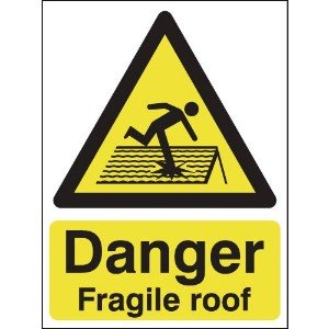 600x450mm Danger Fragile Roof - Aluminium