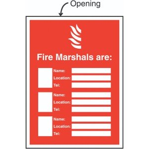 327x240mm Fire Marshals Are (Name/Location/Telephone no) Insert Sign