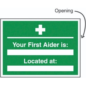 240x327mm Your First Aider Is Located Insert Sign