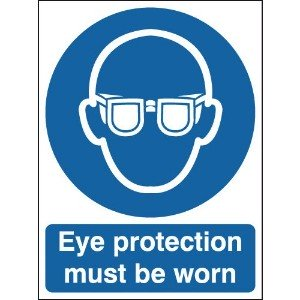 210x148mm Eye Protection Must Be Worn - Rigid