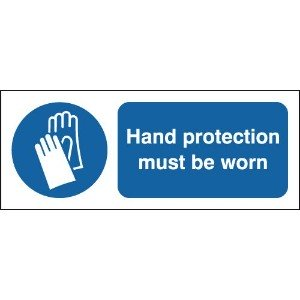 100x250mm Hand Protection Must Be Worn - Rigid