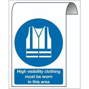500X300mm High visibility clothing must be worn in this area Roll Top Sign