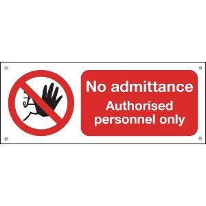 100x250mm No Admittance Authorised Personnel Only - Aluminium