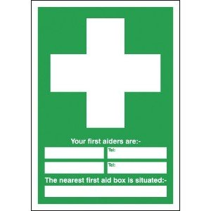 297x297mm Your First Aiders Are (spaces) Your Nearest First Aid Box Is Situated - Rigid