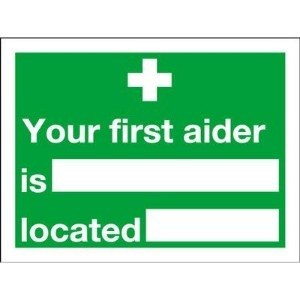 150x200mm Your First Aider Is Located - Rigid