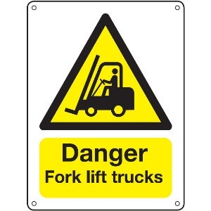 400x300mm Danger Fork lift trucks Vandal resistant sign