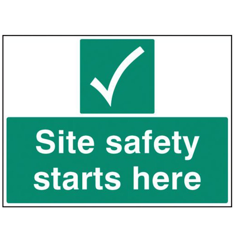 400x300mm Site Safety Starts Here Sign - Rigid